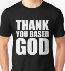 Thank You Based God Unisex T-Shirt