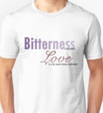 Bitterness is a Paralytic V2 T-Shirt