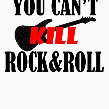 You Can't Kill Rock & Roll by Leevis