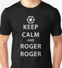 KEEP CALM and ROGER ROGER (white) Unisex T-Shirt