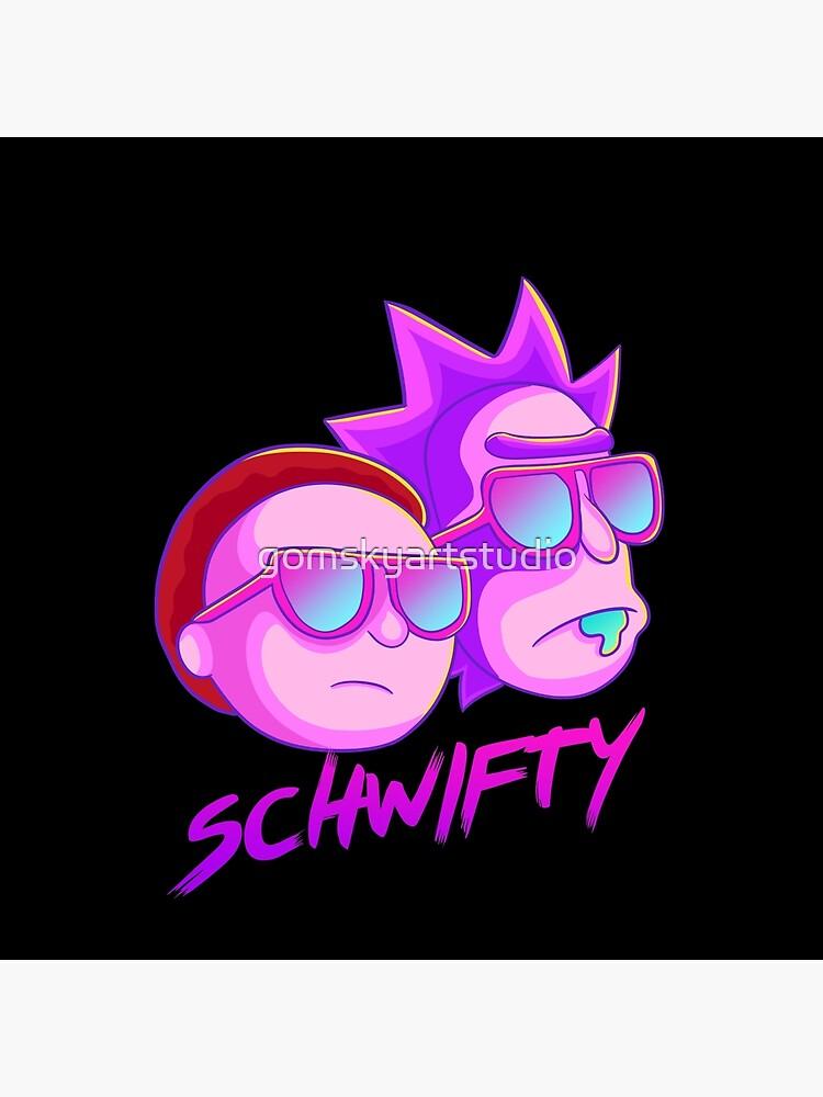 get schwifty by gomskyartstudio