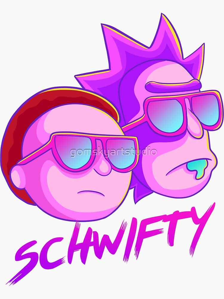 get schwifty by gomskyartstudio