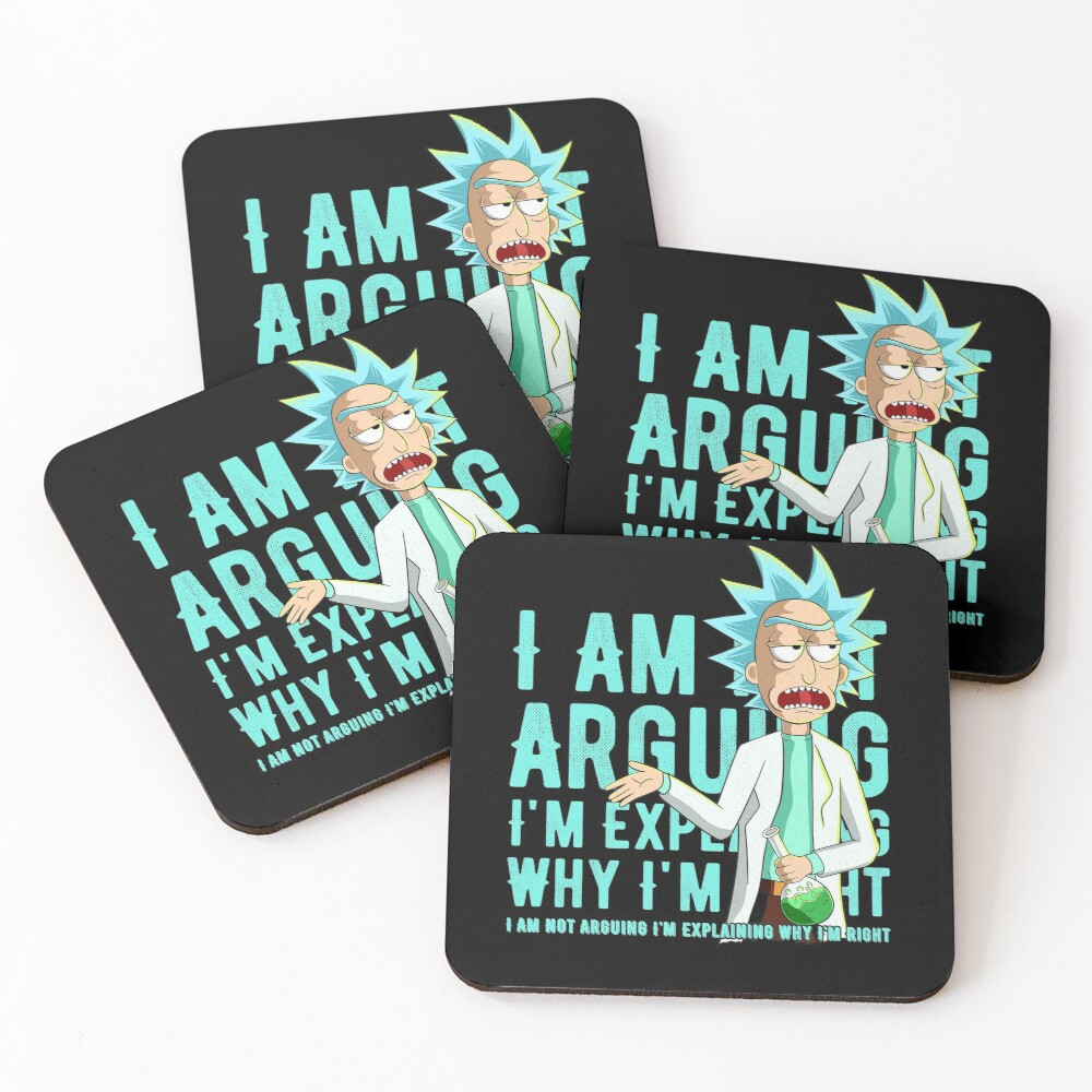 i'm not arguing im just explaining why i'm right rick and morty Coasters (Set of 4)