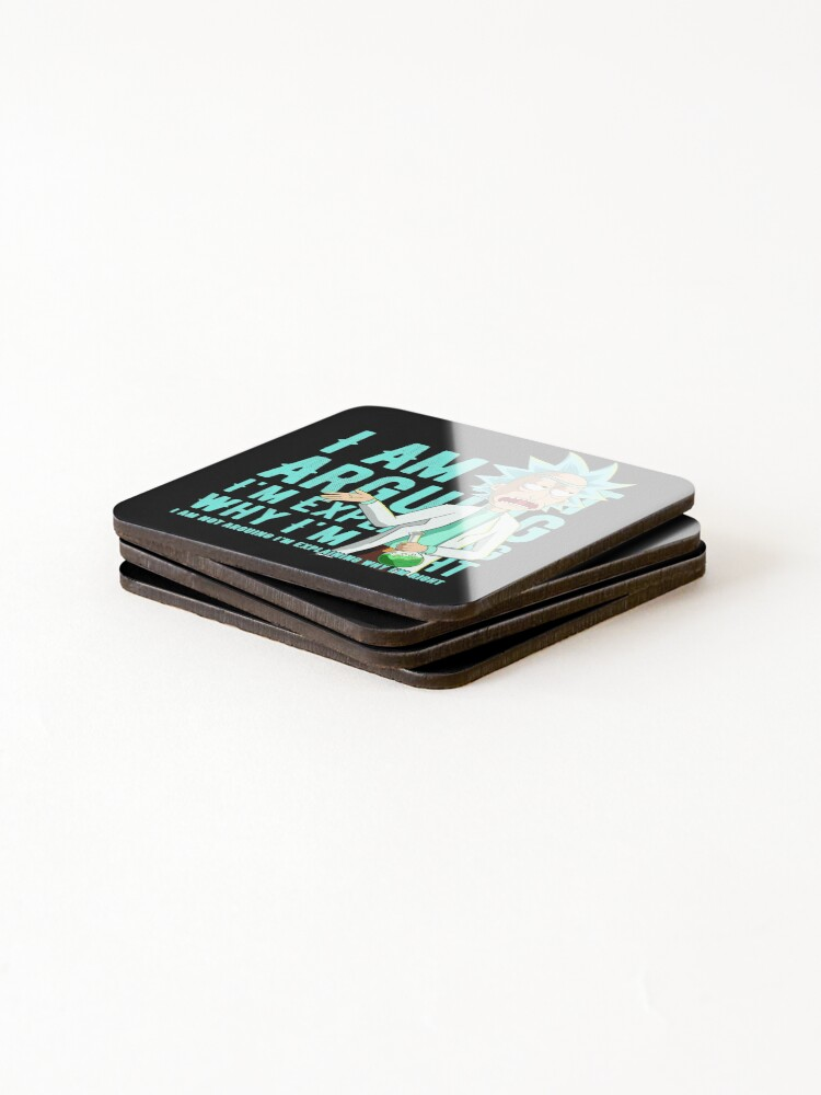 Alternate view of i'm not arguing im just explaining why i'm right rick and morty Coasters (Set of 4)