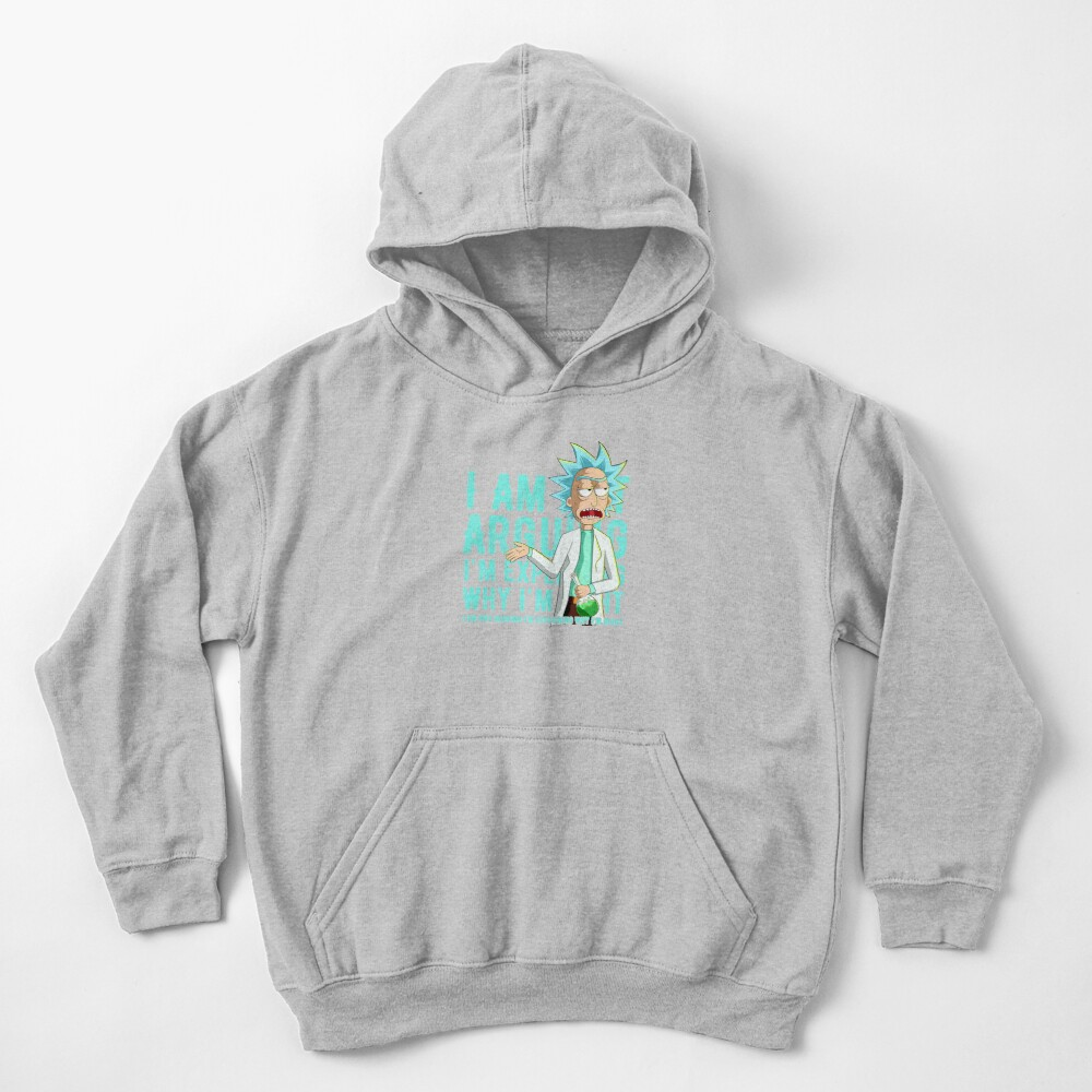 i'm not arguing im just explaining why i'm right rick and morty Kids Pullover Hoodie