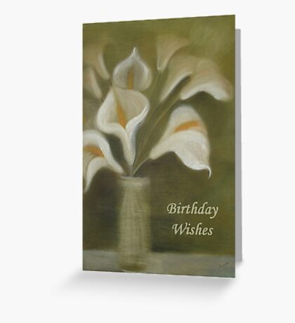 Calla Lilies Birthday Wishes Greeting Card