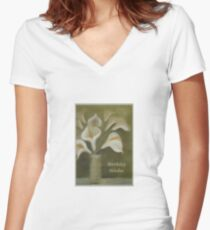 Calla Lilies Birthday Wishes Women's Fitted V-Neck T-Shirt