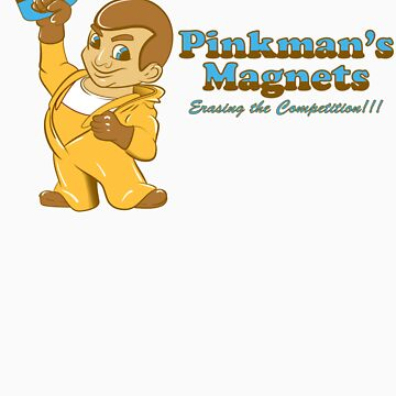 Pinkmans Magnets by RjohnDavenport