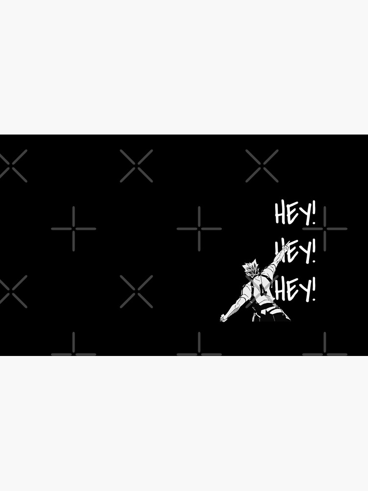 Haikyuu!,Bokuto, Fukudorani's Ace, Hey Hey Hey, White Text by aniprint