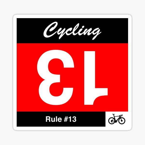 Regla de ciclismo n. ° 13: si dibujas el número 13, dale la vuelta Pegatina