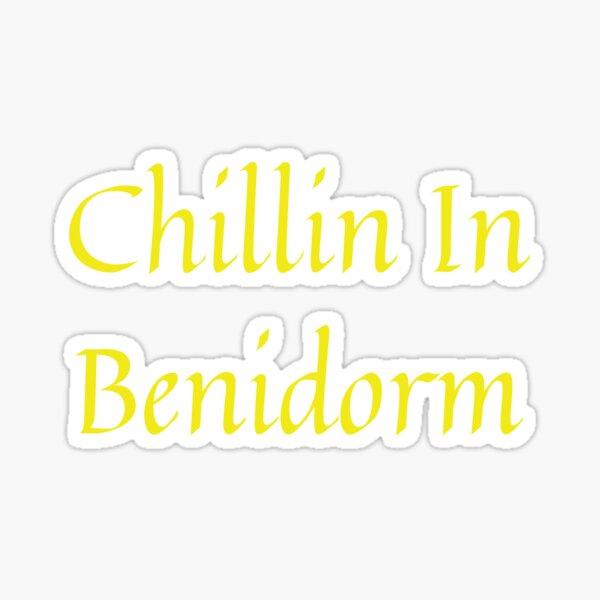 Chillin In Benidorm Camisetas para hombre y mujer Pegatina
