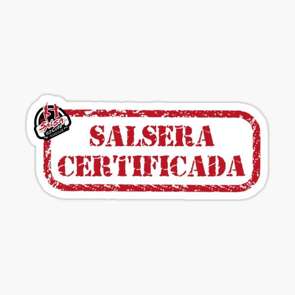 Salsera certificada - Salsa es la cura Sticker