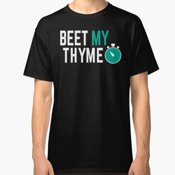Beet My Thyme Eat Greens Classic T-Shirt