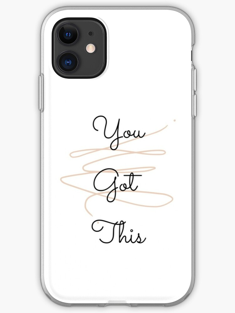 Biodegradable Phone Case You Got This