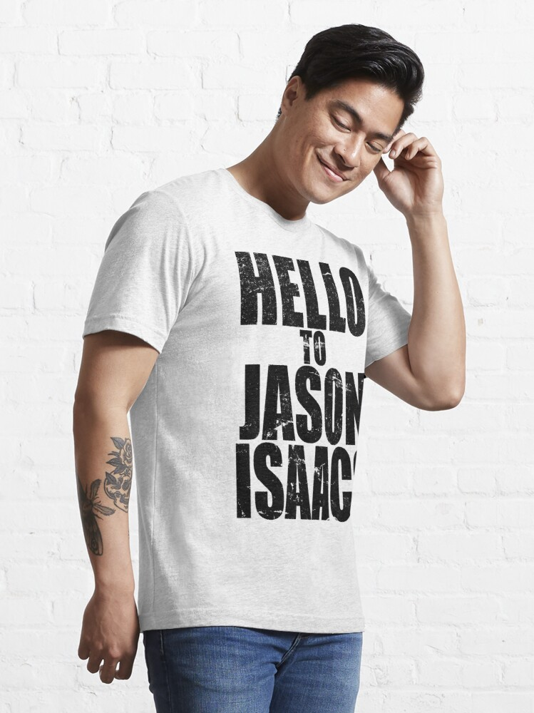 Alternate view of Hello to Jason Isaacs. Essential T-Shirt