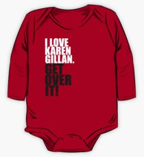I love Karen Gillan. Get over it! One Piece - Long Sleeve