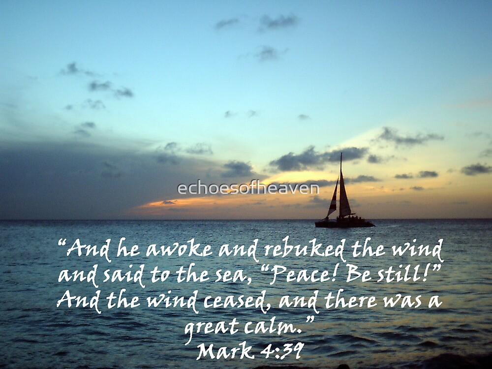 """""""Mark 4:39""""  by Carter L. Shepard by echoesofheaven"""