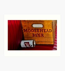 Moosehead or Schlitz? Art Print