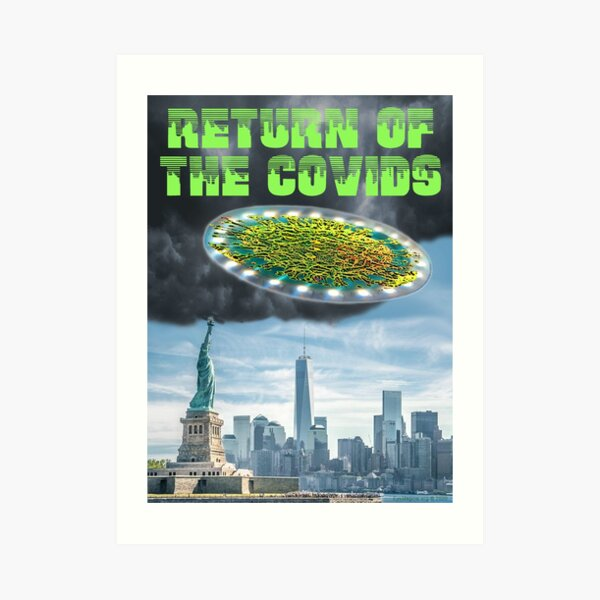 Return of the Covids Art Print
