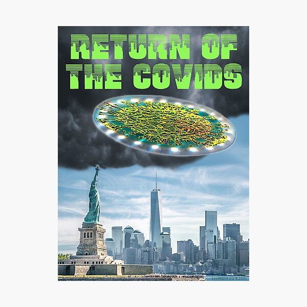 Return of the Covids Photographic Print