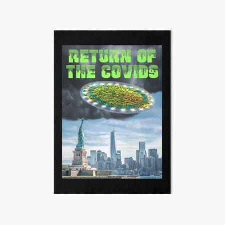 Return of the Covids Art Board Print
