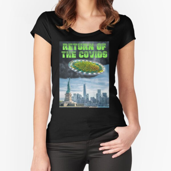 Return of the Covids Fitted Scoop T-Shirt