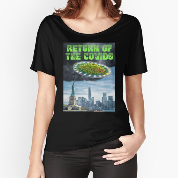 Return of the Covids Relaxed Fit T-Shirt