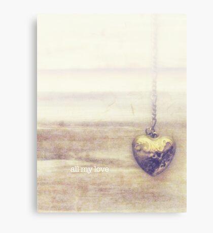 all my love Canvas Print