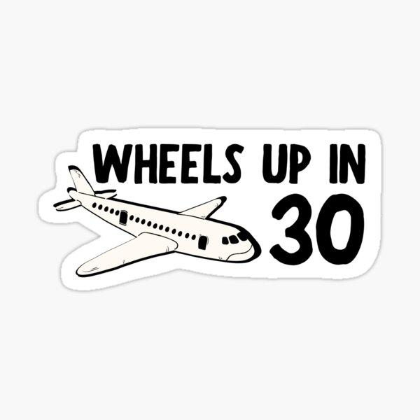 wheels up in thirty - criminal minds - sticker Sticker