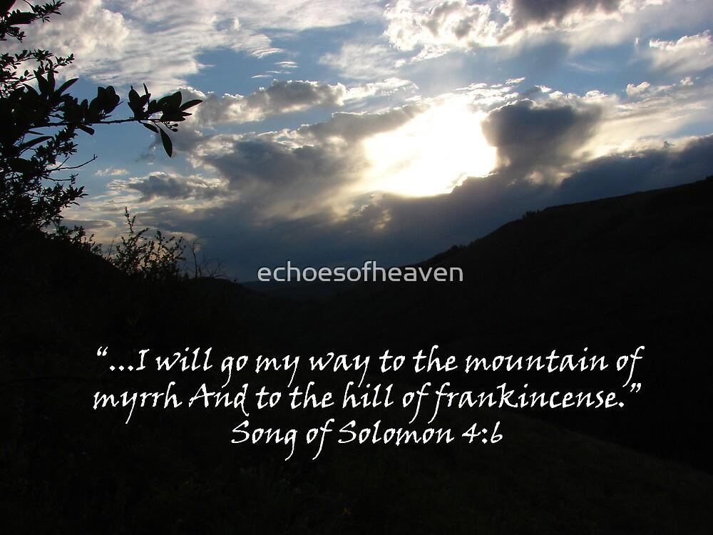 """Song of Solomon 4:6""  by Carter L. Shepard by echoesofheaven"