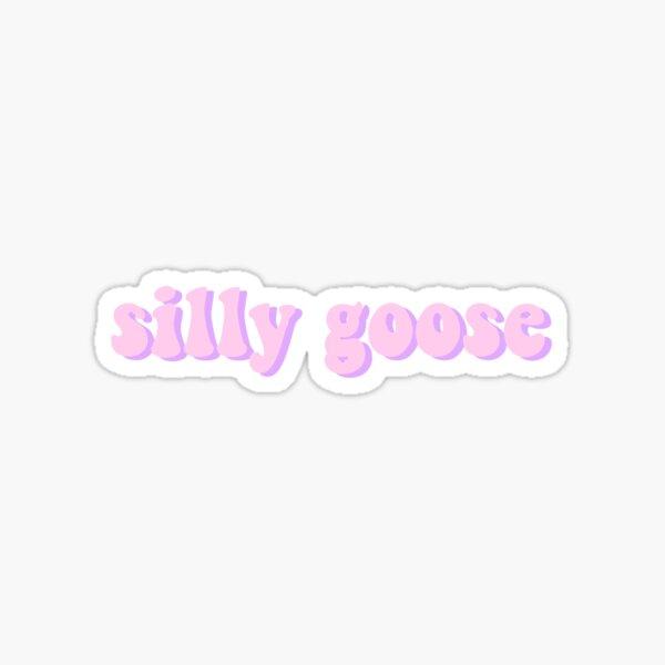 silly goose Sticker