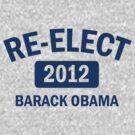 Re-Elect Obama 2012 Shirt by ObamaShirt