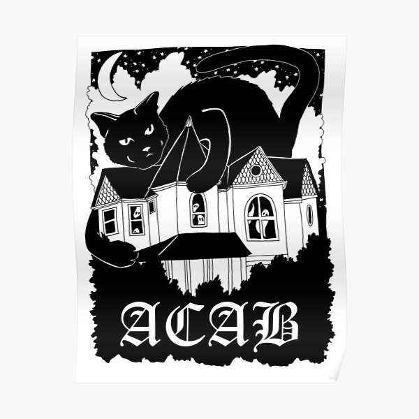 haunted house cat | acab all cats are beautiful Poster