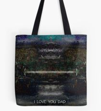 I LOVE YOU DAD Tote Bag