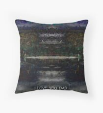 I LOVE YOU DAD Throw Pillow