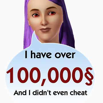 I have so much money and didn't even cheat by butler1233