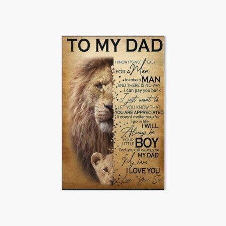 Lion To my dad I know it's not easy for a man father's day gift from son Art Board Print
