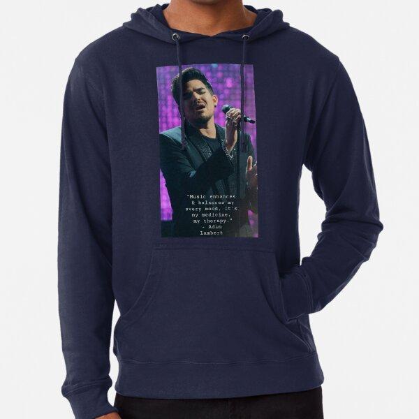 Music is my therapy Adam Lambert  Lightweight Hoodie