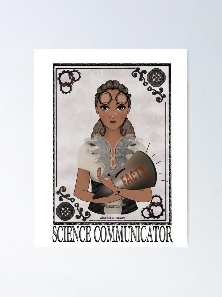 Alternate view of Science Communicator (STEAMpunk Art) Poster