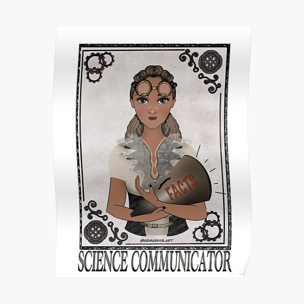 Science Communicator (STEAMpunk Art) Poster