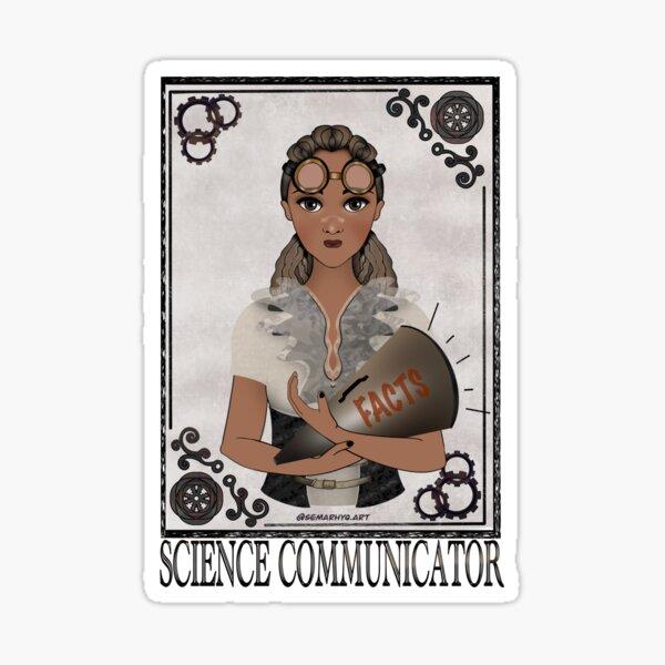 Science Communicator (STEAMpunk Art) Sticker