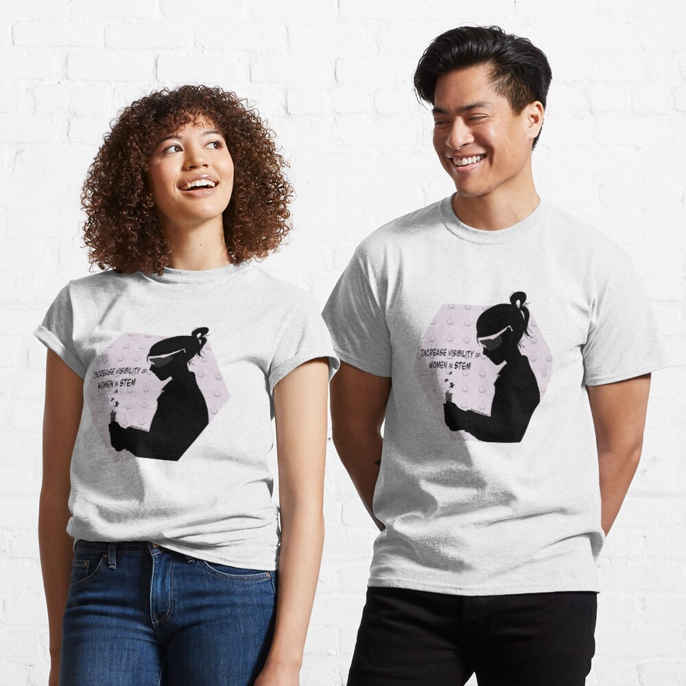 Visible Women in STEM  Classic T-Shirt