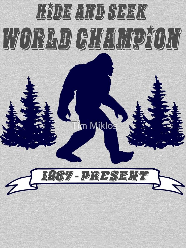 b0fb54fb4 TShirtGifter presents: Hide and Seek // World Champion // Bigfoot //  Sasquatch