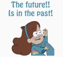THE FUTURE, IS IN THE PAST!