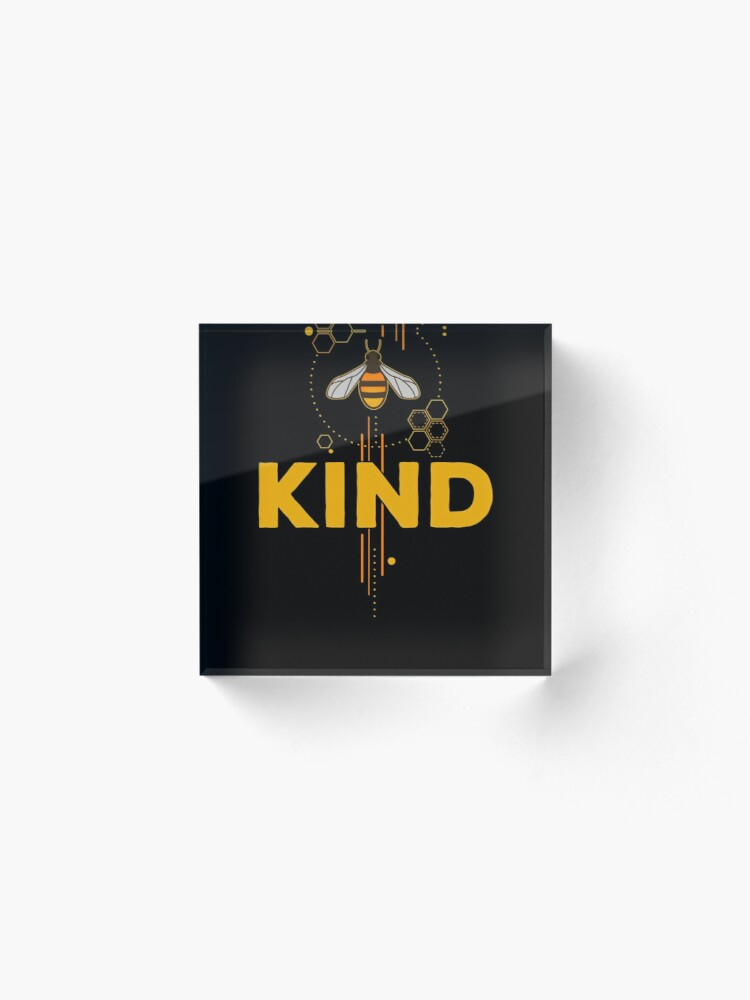Alternate view of Be Kind (Bee Kind) Acrylic Block