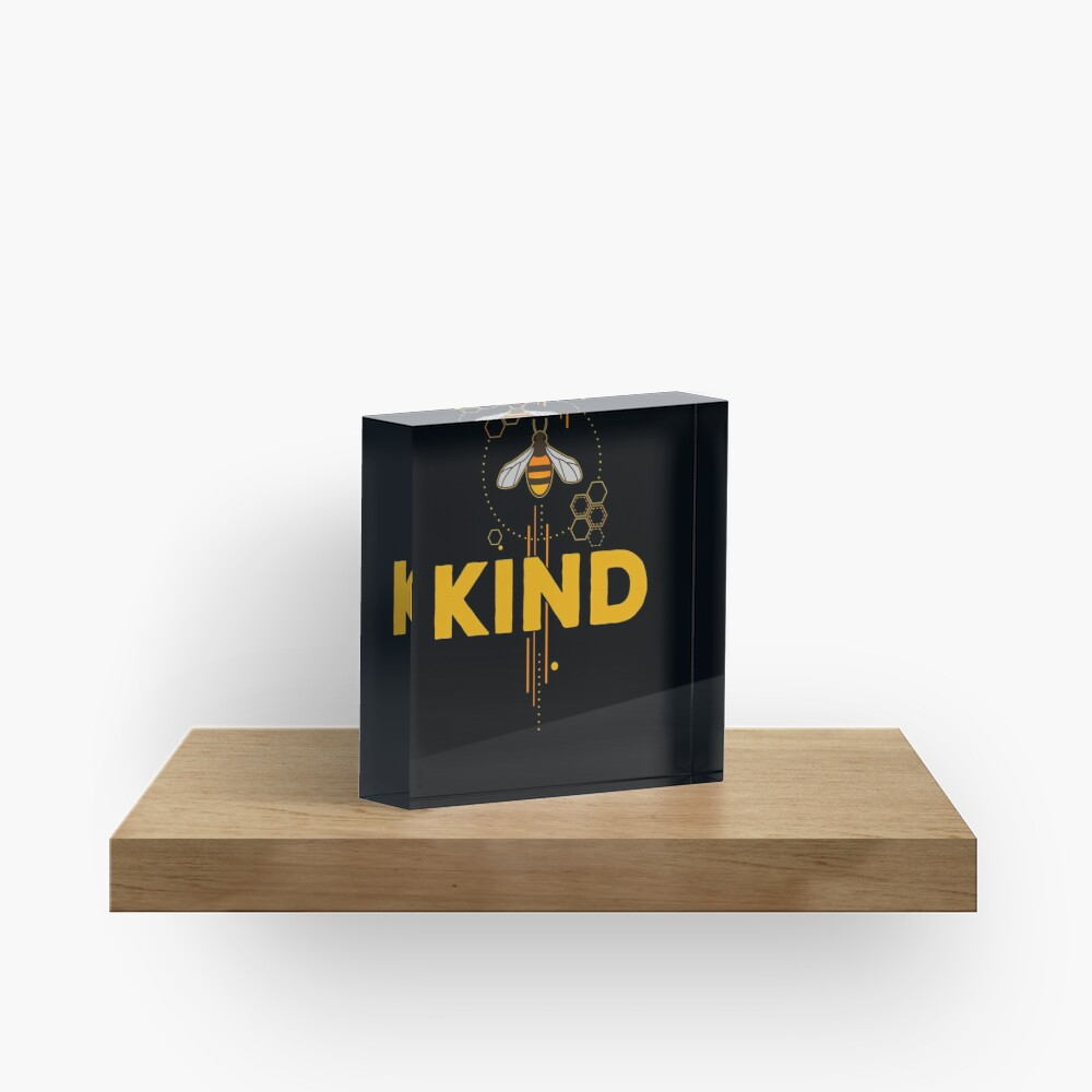 Be Kind (Bee Kind) Acrylic Block