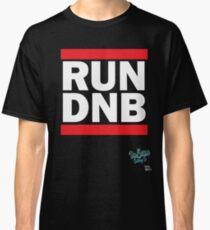 RUN DNB Design - White Classic T-Shirt