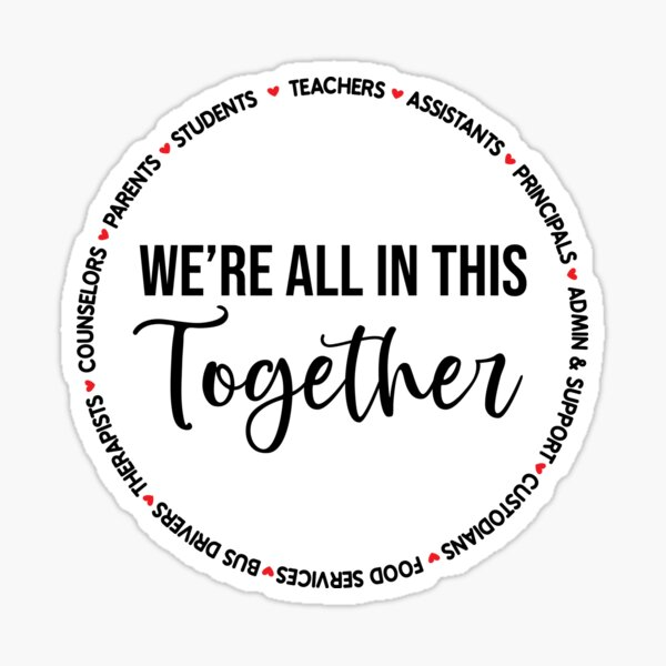 Special Education Teacher Principal Counselor Therapist We're In This Together Sticker
