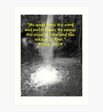 """Psalm 147:18""  by Carter L. Shepard Art Print"