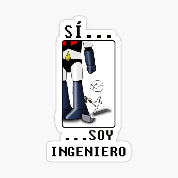 Sí...soy ingeniero Pegatina